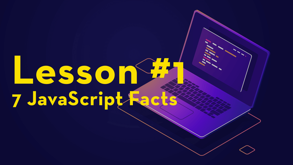 #1. Introduction: 7 JavaScript Facts video image