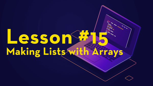 #15. Making Lists with Arrays video image