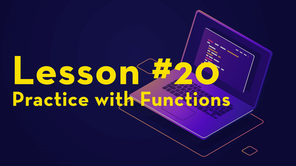 #20. Practice with Functions video image
