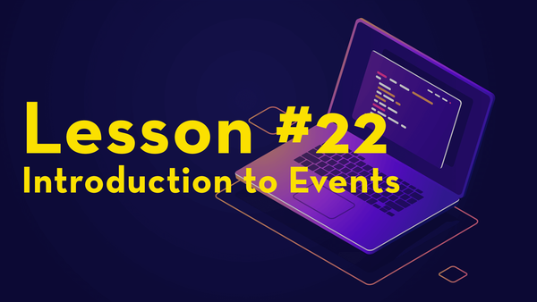 #22. Introduction to Events video image