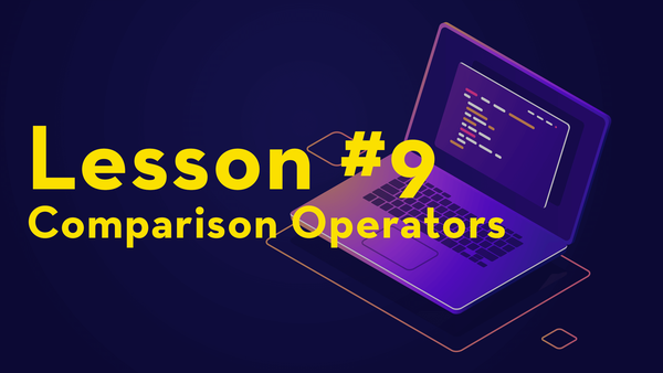 #9. Introduction to Comparison Operators video image